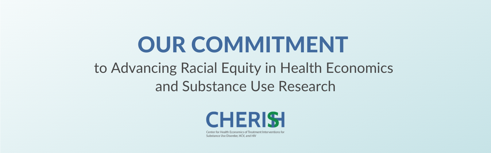 "Text on image says, ""Our Commitment to Advancing Racial Equity in Health Economics and Substances Use Research"""