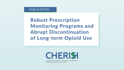 """Text on image says, """"Robust Prescription Monitoring Programs and Abrupt Discontinuation of Long-term Opioid Use"""""""